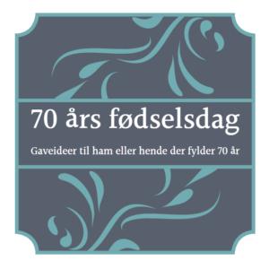 70 års fødselsdag gaveideer
